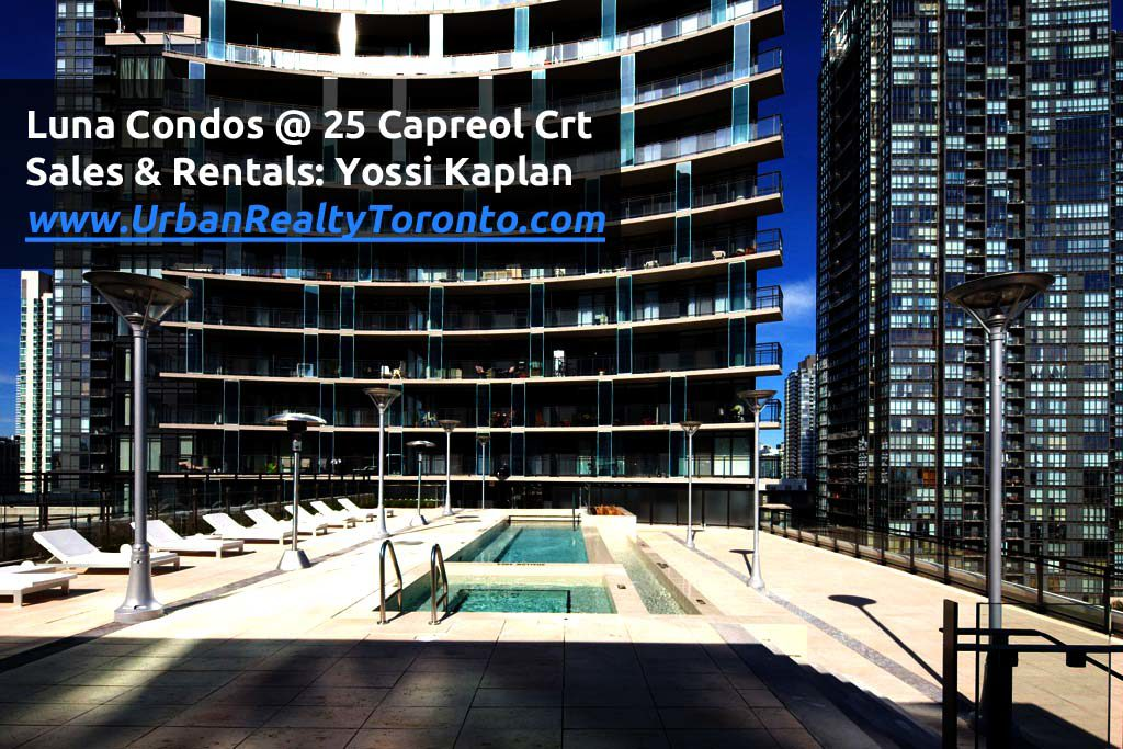 25 Capreol Crt Condo For Sale @ The Pool of Luna Condos by Yossi Kpalan