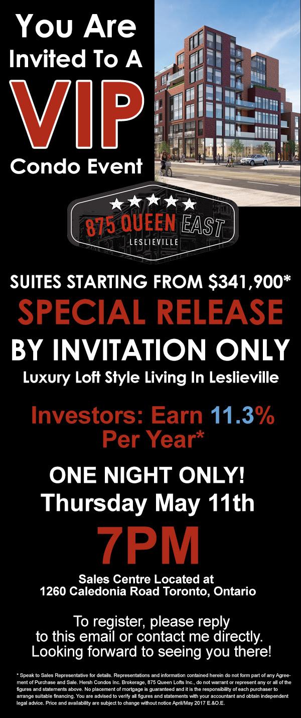 875 Queen East Special Developer Release - VIP SALE Yossi KAPLAN