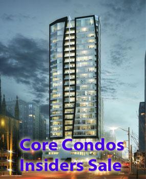 CORE CONDOS - INSIDERS SALE - CLICK FOR VIP ACCESS