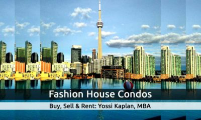 Fashion House Condos - 560 King W & 461 Adelaide W. Buy, Sell, Rent - Yossi Kaplan
