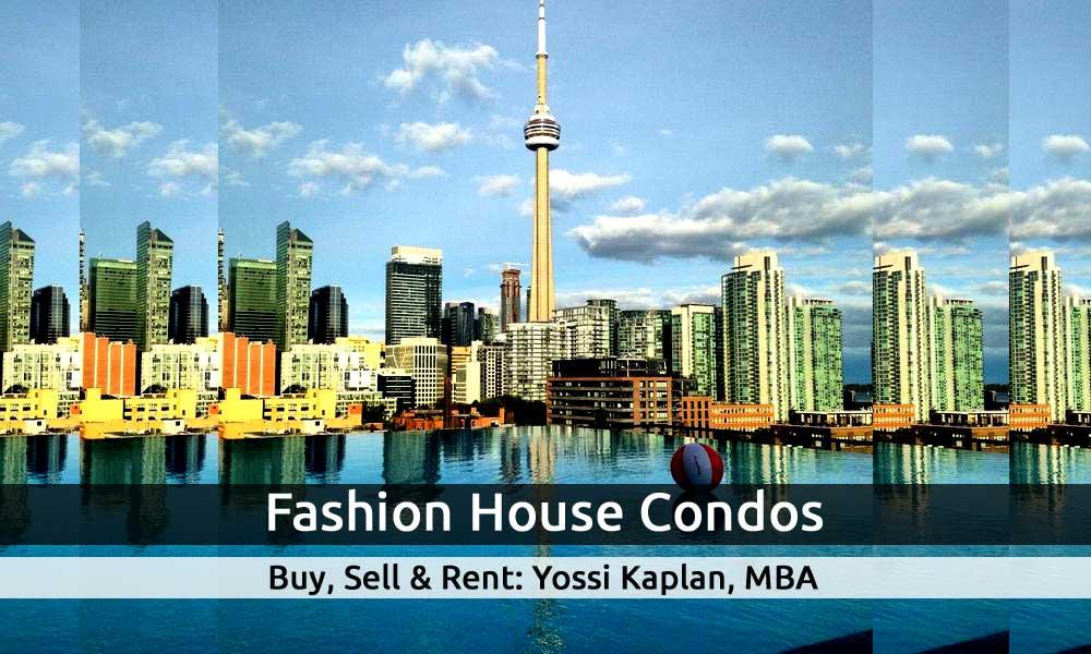Fashion House Condos - 560 King W & 461 Adelaide W. Buy, Sell, Rent - Yossi Kaplan