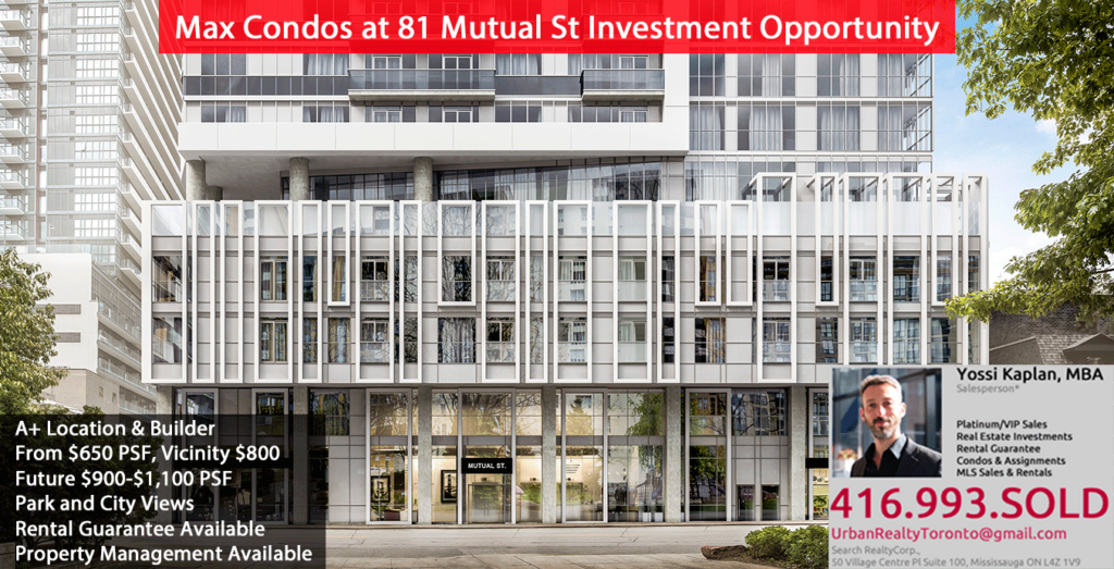 MAX CONDOS AT 81 MUTUAL ST INVESTMENT OPPORTUNITY