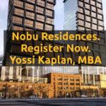 Nobu Residences [VIP Sale ON NOW]