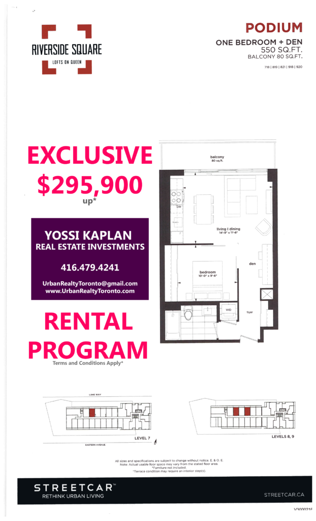 RIVERSIDE SQUARE INVESTOR UNITS - FLOORPLANS ONE + DEN 550 SQ FT - CONTACT YOSSI KAPLAN