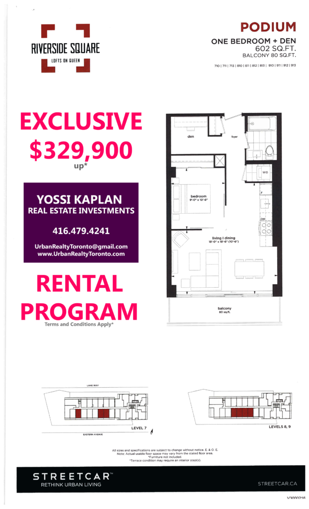 RIVERSIDE SQUARE INVESTOR UNITS - FLOORPLANS ONE + DEN 602 SQ FT - CONTACT YOSSI KAPLAN