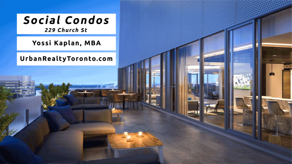 Social Condos at 229 Church - Contact Yossi Kaplan