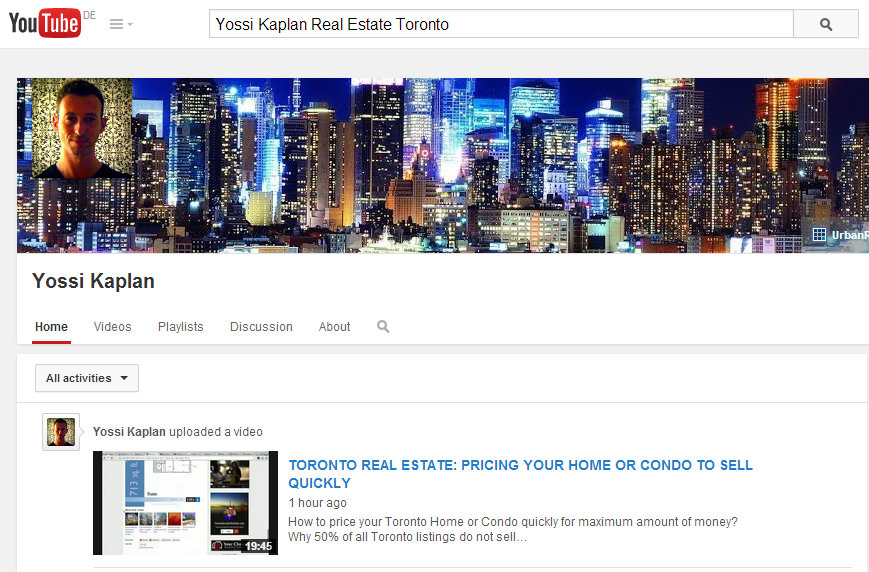 YOSSI KAPLAN TORONTO REAL ESTATE - YOUTUBE CHANNEL