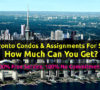 How Much Can You Get For Your Condo Assignment?