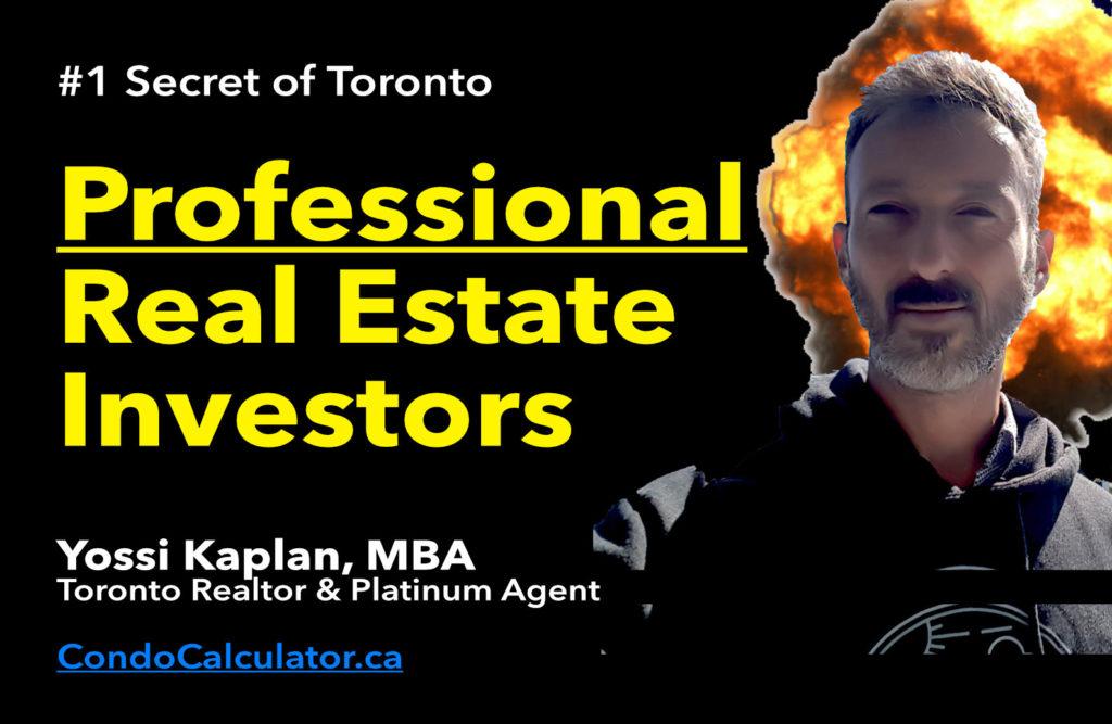 #1 Secret of Professional Toronto Real Estate Imvestors in 2020 #TorontoRealEstate #YossiKaplan