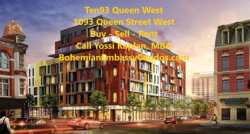 1093 Queen West Condos for Sale - One and Two Bedrooms - Call Yossi Kaplan