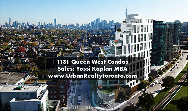 1181 Queen West Condos - Buying or Selling - Call Yossi Kaplan.jpg