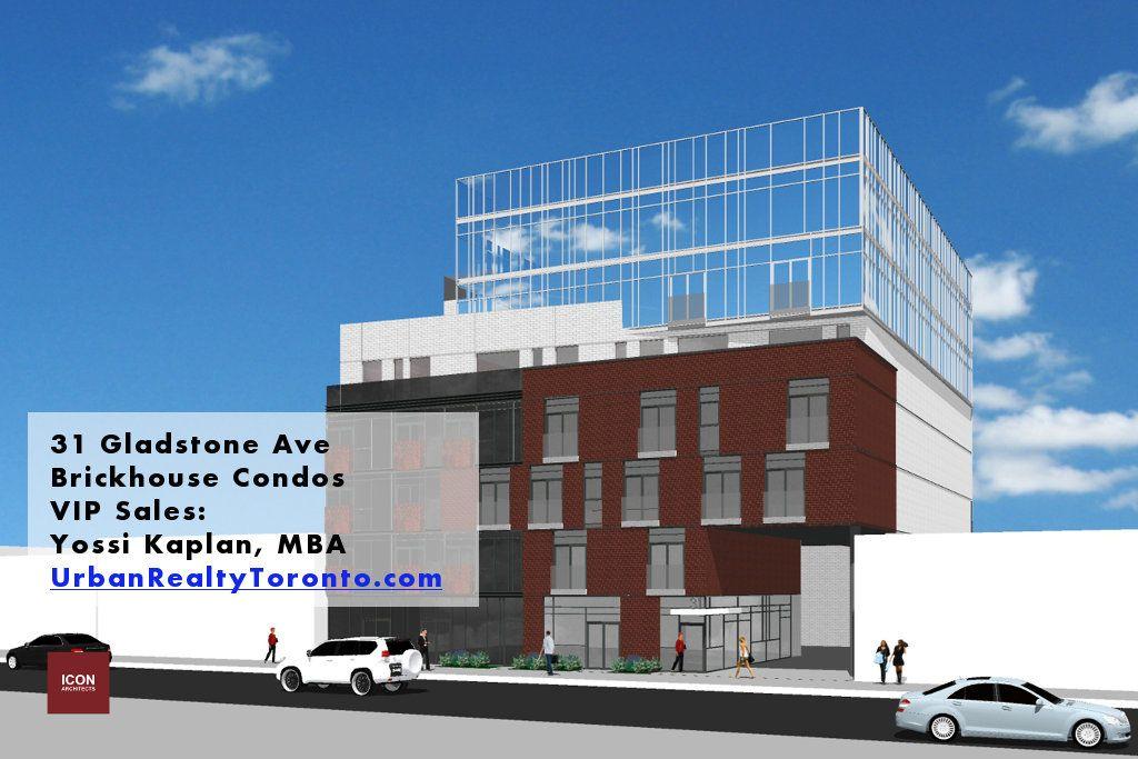 "31 Gladstone Ave ""Brickhouse Condos"" - Buy & Sell - Contact Yossi Kaplan"
