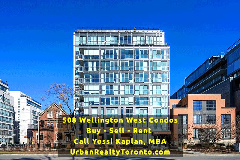 508 Wellington West Condos - Buy, Sell, Rent - Call Yossi Kaplan