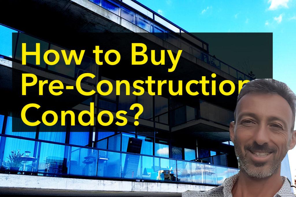 How to Buy Pre Construction Condo? Toronto Real Estate by Yossi Kaplan #190