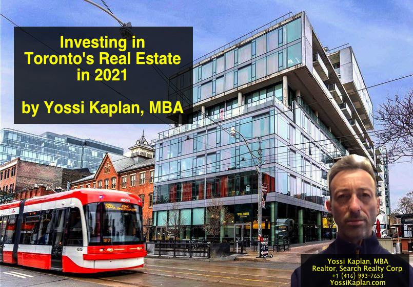Investing in Toronto's Real Estate - Yossi Kaplan, MBA