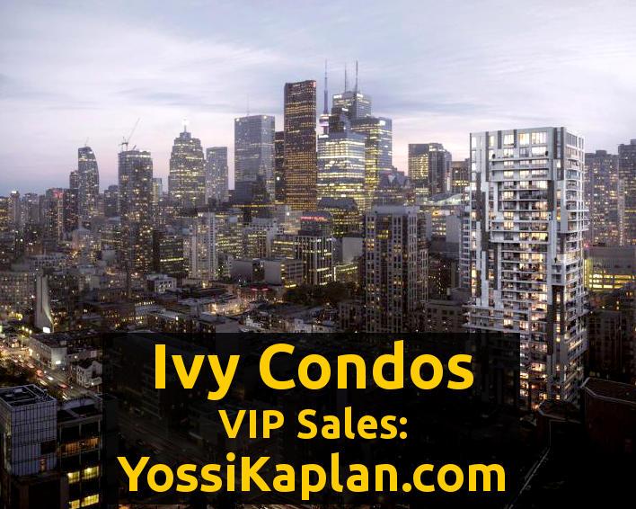 Ivy Condos @ 69 Mutual St. VIP Salea - Call Yossi Kaplan