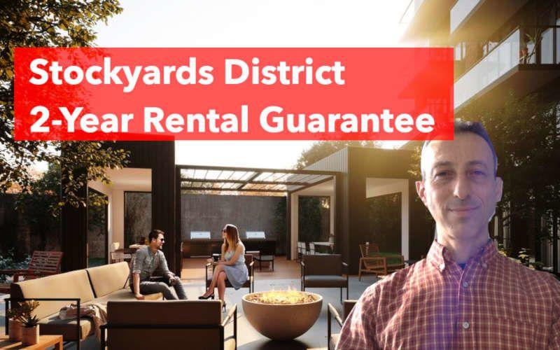 Stockyards District Condos - 2 Year Rental Guarantee - Yossi Kaplan