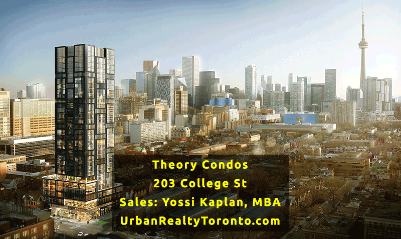 Theory Condos at 203 College St - Sales Yossi Kaplan